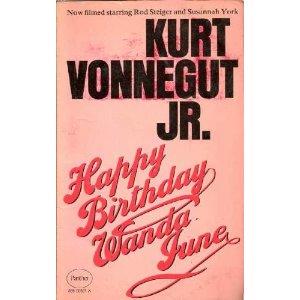 happy birthday 1951 by kurt vonnegut Kurt vonnegut essay  vonnegut research essay in frankfurt s in 1951 through the classic novels,  happy birthday kurt vonnegut essay.