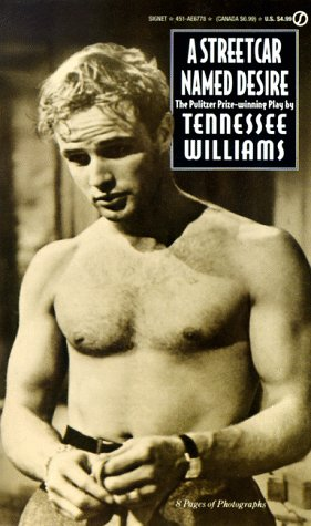 A Streetcar Named Desire - Tennessee Williams