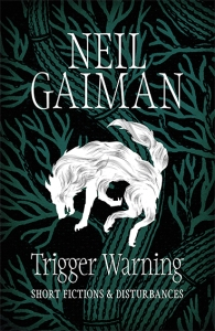 gaiman_triggerwarning