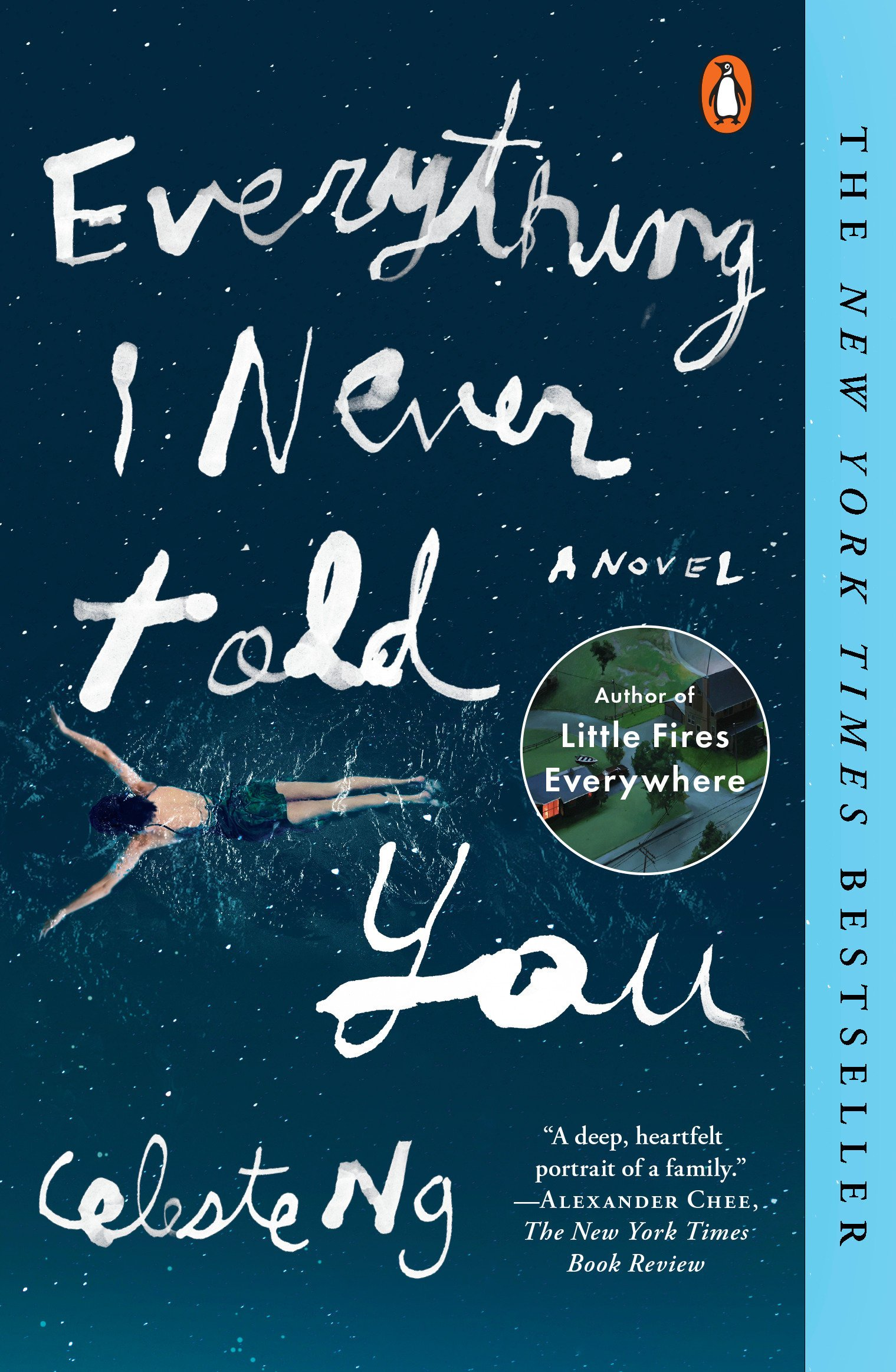 Book cover of Everything I Never Told You showing a bird's-eye view of a woman swimming in dark blue water.