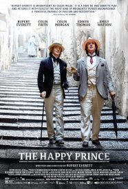 Film poster for The Happy Prince (2018), showing Rupert Everett as Oscar Wilde and Colin Morgan as Alfred Bosie Douglas walking down some steps in the sunshine.