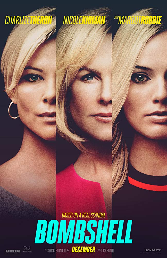 The film poster showing Kayla Pospisil (Margot Robbie), Gretchen Carlson (Nicole Kidman) and Megyn Kelly (Charlize Theron).