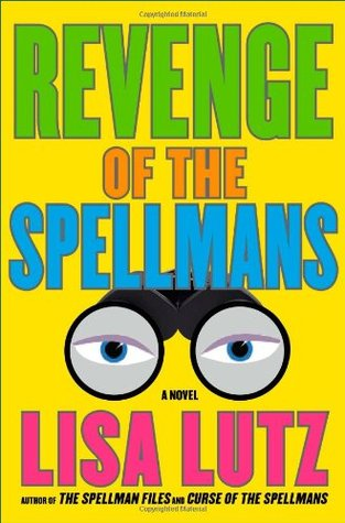 The book cover in yellow with the title and author's name in brightly colored, big letters. There's also a drawing of binoculars in the glasses of which you can see a pair of eyes.