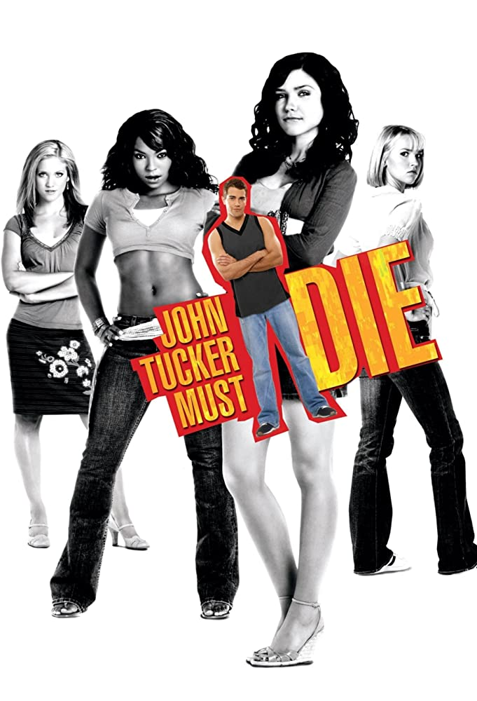 The film poster showing Carrie (Arielle Kebbel), Kate (Brittany Snow), Beth (Sophia Bush) and Heather (Ashanti) in black and white and a smaller image of John Tucker (Jesse Metcalfe) in color.