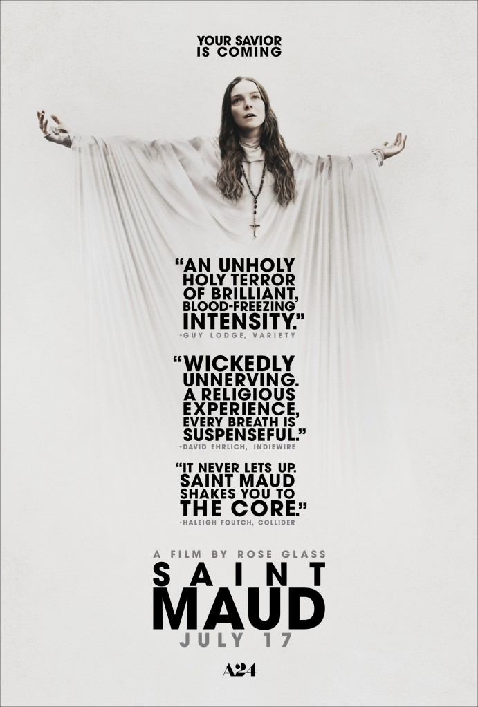 The film poster showing Maud (Morfydd Clark) her arms spread wide, wearing a w hite sheet and a big cross around her neck in front of a completely white background.