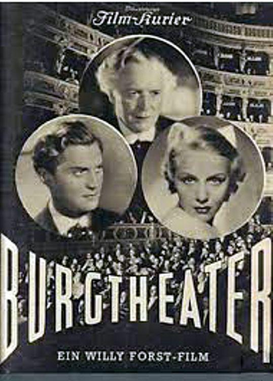 The film poster showing the audience at the Viennese Burgtheater and headshots of the three protagonists of the film - Friedrich Mitterer (Werner Krauss), Josef Rainer (Carl Esmond) and Leni Schindler (Hortense Raky).