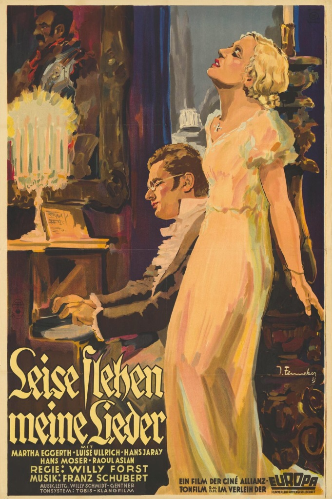 The film poster showing a woman, could be either Emmi (Luise Ulrich) or Duchess Eszterhazy (Mártha Eggerth), leaning against a pillar as Franz Schubert (Hans Jaray) plays the piano.