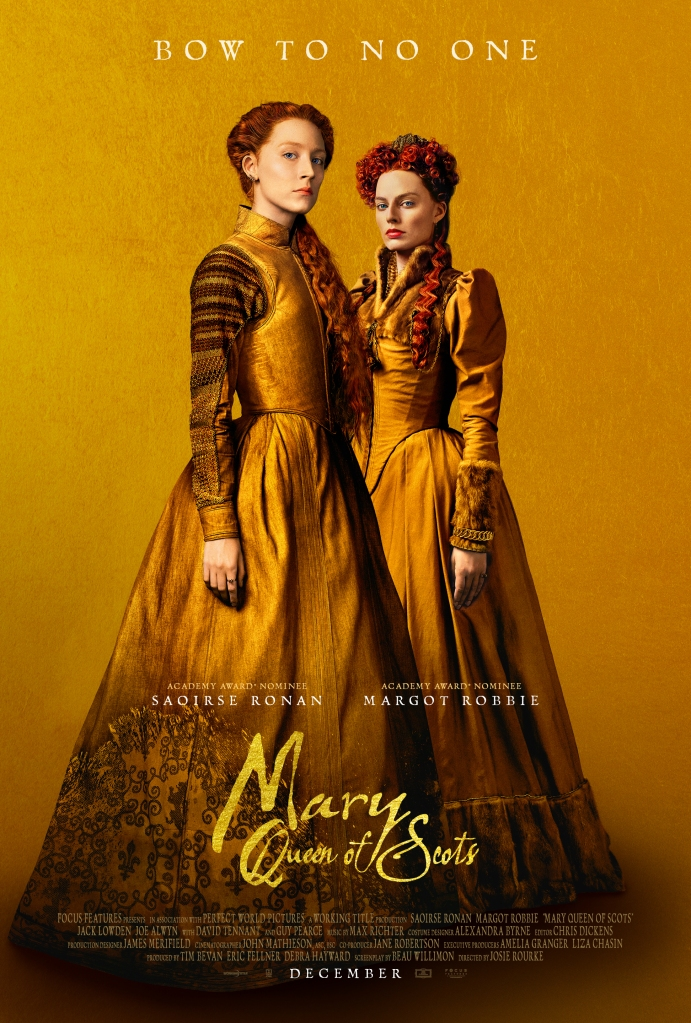 The film poster showing Mary Stuart (Saoirse Ronan) and Queen Elizabeth I (Margot Robbie) both dressed in similar dresses in the exact same shade of gold.