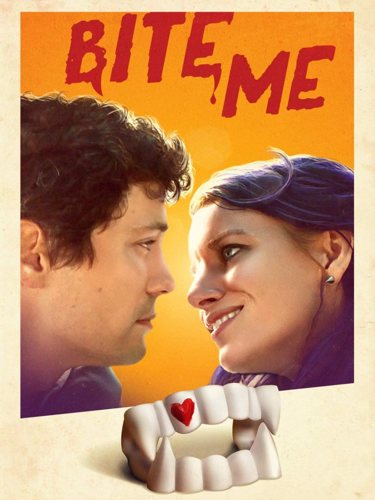 The film poster showing James (Christian Coulson) and Sarah (Naomi McDougall Jones) looking at each other. Below them are vampire teeth with a red heart painted on them.