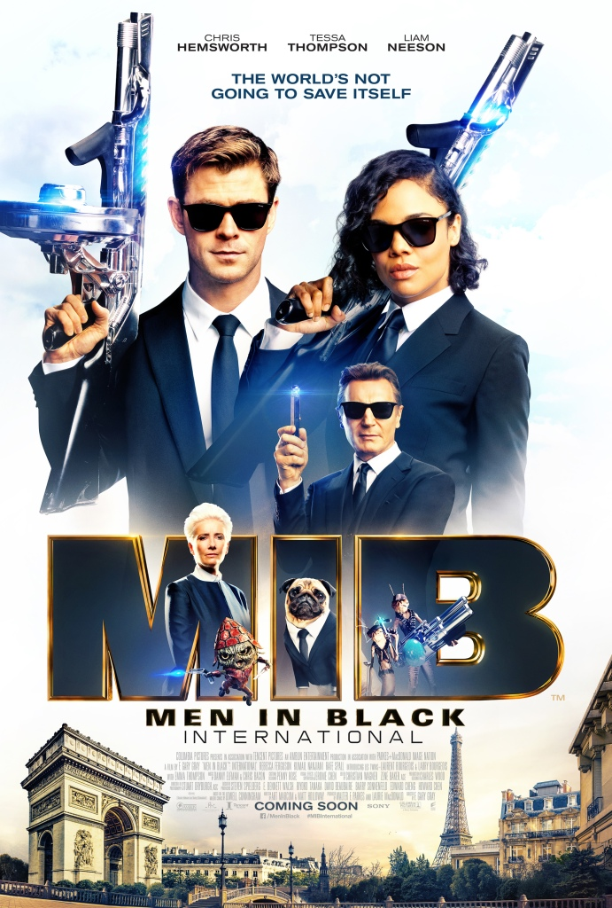 The film poster showing Agent M (Tessa Thompson) and Agent H (Chris Hemsworth)  cradling huge weapons on their shoulders, Agent High T (Liam Neeson, smaller, holding a memory eraser, Agent O (Emma Thompson) looking sternly as well as a couple of aliens and a pug wearing a suit.