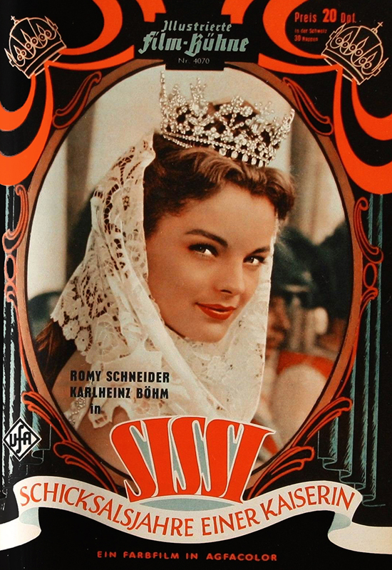 The film poster showing Sissi (Romy Schneider) wearing a crown.
