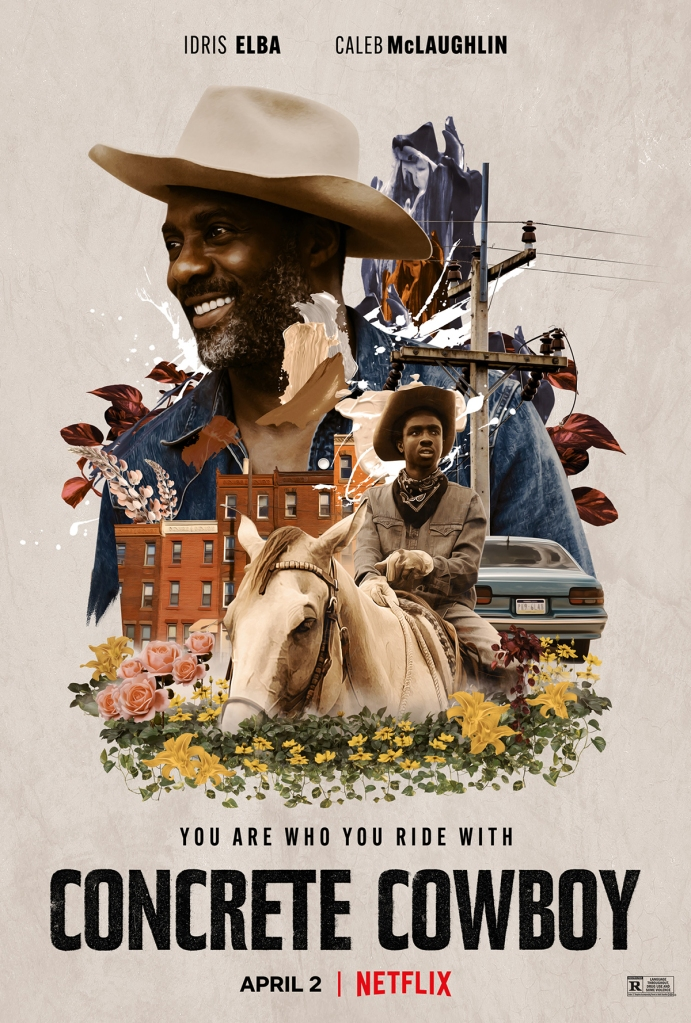 The film poster showing a collage of Cole (Caleb McLaughlin) on a horse, and his father Harp (Idris Elba) wearing a cowboy hat. They are surrounded by flowers, an appartment building and a car.