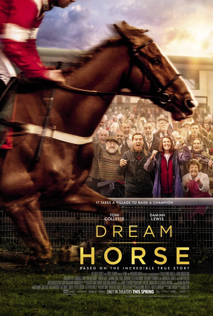 The film poster showing a race horse, with Jan (Toni Collette), Brian (Owen Teale) and Howard (Damian Lewis) and the rest of the people from the village cheering in the background.