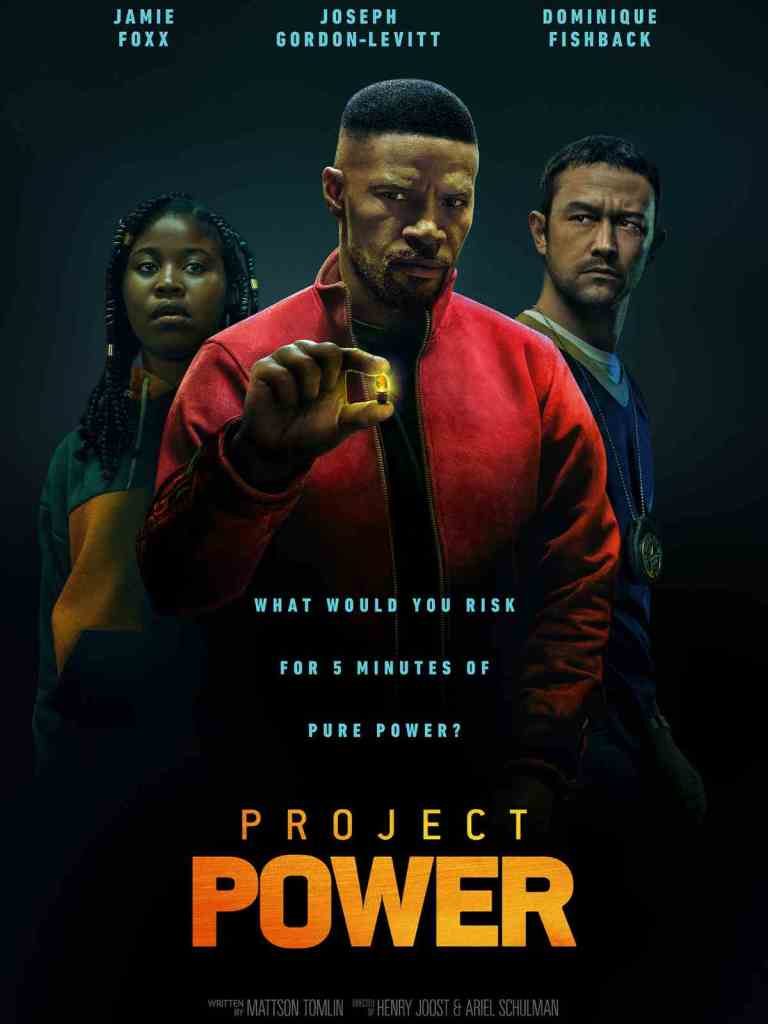 The film poster showing Robin (Dominique Fishback), Art (Jamie Foxx) and Frank (Joseph Gordon-Levitt) standing in a vague V-formation with Art at the center-front, holding up a glowing pill.