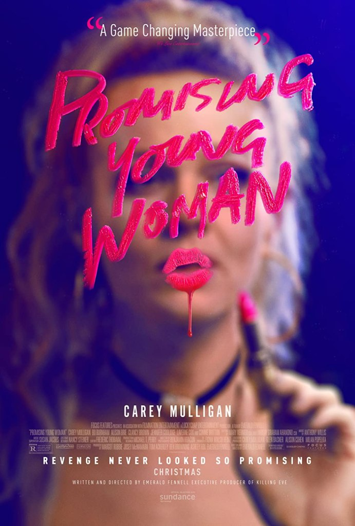 The film poster showing the film title as if written with lipstick, inlcuding a lip print. behind this we can see Cassandra (Carey Mulligan) unfocused, lipstick in hand.
