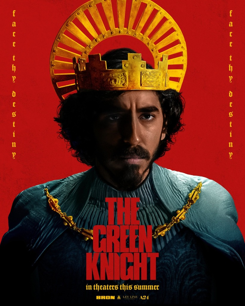 The poster showing Gawain (Dev Patel) wearing a golden crown, a dark look on his face.