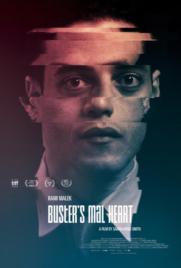 The film poster showing Buster (Rami Malek), his face distorted as if caught on a crappy videotape.