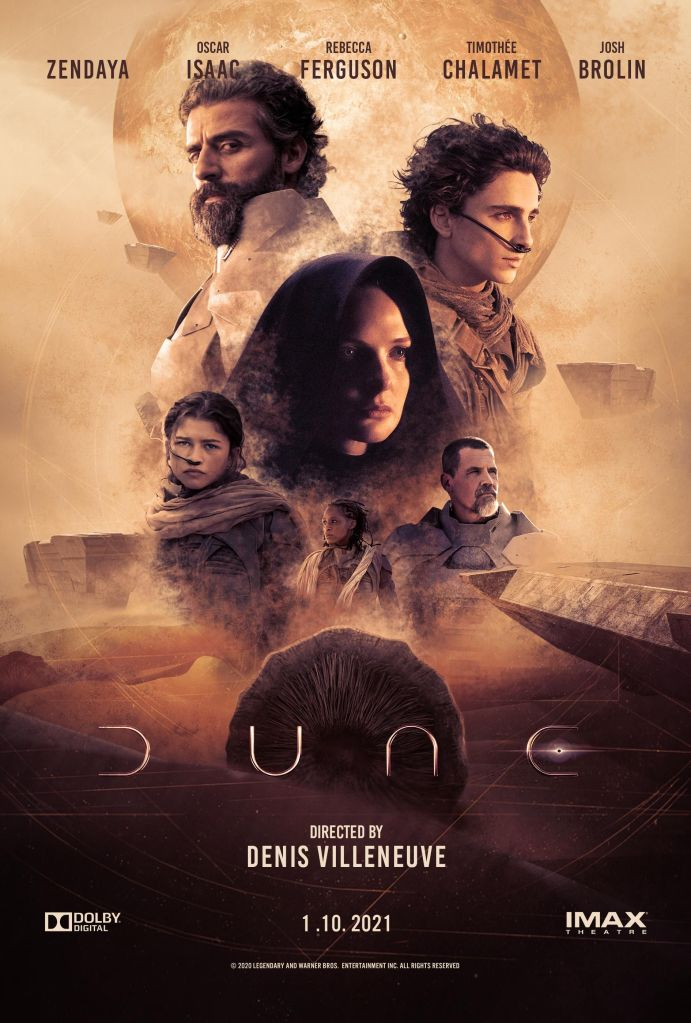 The film poster showing a moon, science fiction machinery, sand and a sandworm as a background. In the foreground, Leto (Oscar Isaac), Paul (Timothée Chalamet), Jessica (Rebecca Ferguson), Chani (Zendaya), Kynes (Sharon Duncan-Brewster) and Gurney (Josh Brolin) as floating heads in different sizes.